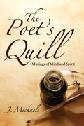 The Poet's Quill: Musings of Mind and Spirit