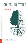 Church Doctrine: Volume 1: Canon