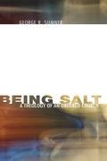 Being Salt: A Theology of an Ordered Church