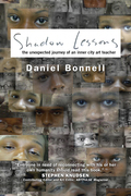 Shadow Lessons: The Unexpected Journey of an Inner City Art Teacher