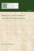 Orality and Literacy in Early Christianity
