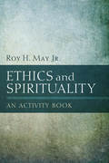 Ethics and Spirituality: An Activity Book