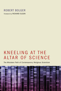 Kneeling at the Altar of Science: The Mistaken Path of Contemporary Religious Scientism
