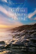 Gift and the Unity of Being