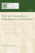 Text and Tradition in Performance and Writing