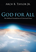 God for All: The Biblical Foundation of Universal Grace