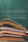 Building a Community of Interpreters: Readers and Hearers as Interpreters