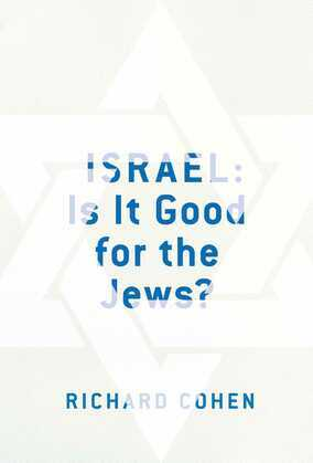 Israel: Is It Good for the Jews?