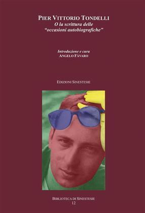 """Pier Vittorio Tondelli o la """"scrittura delle occasioni autobiografiche"""""""