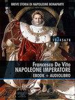 Breve storia di Napoleone Bonaparte vol. 3 (ebook + audiolibro)