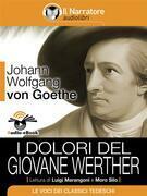 I dolori del giovane Werther (Audio-eBook)