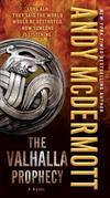 The Valhalla Prophecy: A Novel