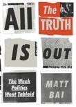All the Truth Is Out: The Week Politics Went Tabloid