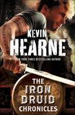 The Iron Druid Chronicles 6-Book Bundle: Hounded, Hexed, Hammered, Tricked, Trapped, Hunted