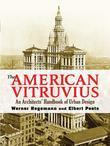 The American Vitruvius: An Architects' Handbook of Urban Design