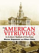 The American Vitruvius: An Architects' Handbook of Urban Design
