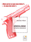Hémoglobine et bonne conscience