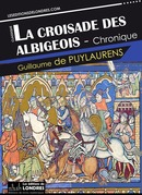 La croisade des Albigeois