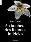 Au bonheur des femmes infidles