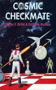 Cosmic Checkmate
