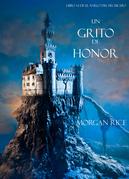 Un Grito De Honor (Libro #4 De El Anillo Del Hechicero)
