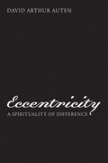 Eccentricity: A Spirituality of Difference