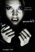 Gewandelt (Band #1 Der Weg Der Vampire)