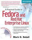Practical Guide to Fedora and Red Hat Enterprise Linux, A, 5/e
