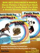 Box Set Children's Books: Horse Picture & Horse Fact Book For Kids & Panda Book For Kids & Snake Picture Book For Kids: 3 In 1 Box Set: Discovery Kids