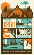 The Great Indoors: At home in the modern British house