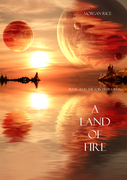 A Land of Fire (Book #12 in the Sorcerer's Ring)