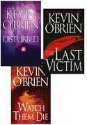 Kevin O'Brien Bundle: Disturbed, The Last Victim, Watch Them Die