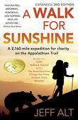 A Walk For Sunshine- 3rd Edition: A 2,160 Mile Expedition For charity On The Appalachian Trail