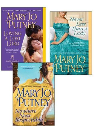 Mary Jo Putney Bundle: Nowhere Near Respectable, Never Less Than A Lady, Loving a Lost Lord,