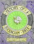 Memoirs of a Buckingham Biker