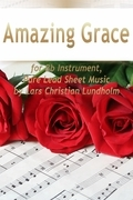 Amazing Grace for Bb Instrument, Pure Lead Sheet Music by Lars Christian Lundholm