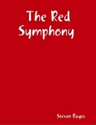 The Red Symphony