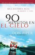 90 minutos en el cielo: Una historia real de Vida y Muerte