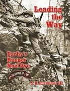 Leading the Way: Darby's Ranger Noel Dye