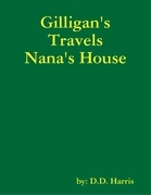 Gilligan's Travels Nana's House