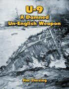 U-9: A Damned Un - English Weapon