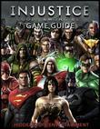 Injustice Gods Among Us Game Guide