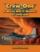 Crew One: A World War I I Memoir of V P B-108