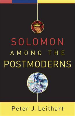 Solomon among the Postmoderns