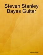 Steven Stanley Bayes Guitar
