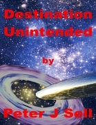 Destination Unintended
