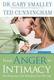 From Anger to Intimacy Study Guide: How Forgiveness can Transform Your Marriage