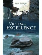 Victim of Excellence
