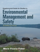Supplemental Guide for Studies In Environmental Management and Safety: A California Focus