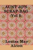 Aunt Jo's Scrap Bag Volume 5